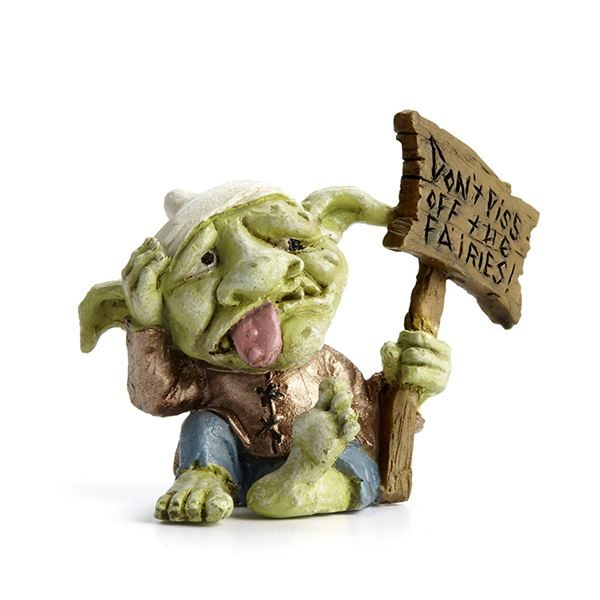 """Miniature Fairy Garden Troll with sign """"Don't piss off the fairies"""""""